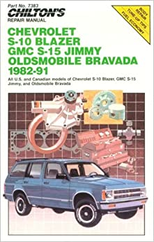 Chiltons repair manual chevy s 10 blazer gmc s 15 jimmy olds chiltons repair manual chevy s 10 blazer gmc s 15 jimmy olds bravada 1982 91 sciox Images
