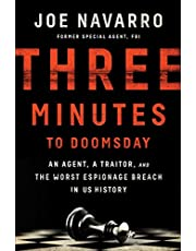 Three Minutes to Doomsday: An Agent, a Traitor, and the Worst Espionage Breach in U.S. History