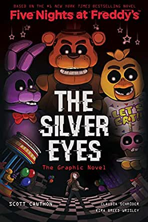 The Silver Eyes (Five Nights at Freddy's Graphic Novel #1