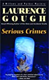 Serious Crimes, Laurence Gough, 0771035462