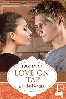 Love on Tap (Mill Pond Book 3) by [Lynn, Judi]