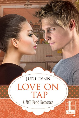 Love on Tap (Mill Pond Book 3)