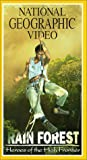 National Geographic's Rain Forest: Heroes of the High Frontier [VHS]