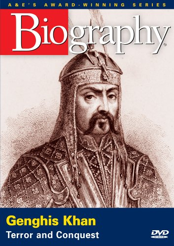 Biography - Genghis Khan: Terror and Conquest