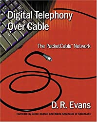 Digital Telephony Over Cable: The PacketCable¿ Network