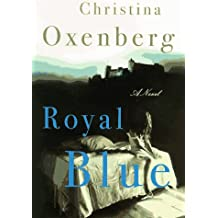 ROYAL BLUE: A Novel