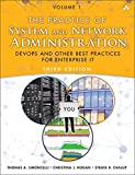 The Practice of System and Network Administration Volume 1: DevOps and other Best Practices for Enterprise IT