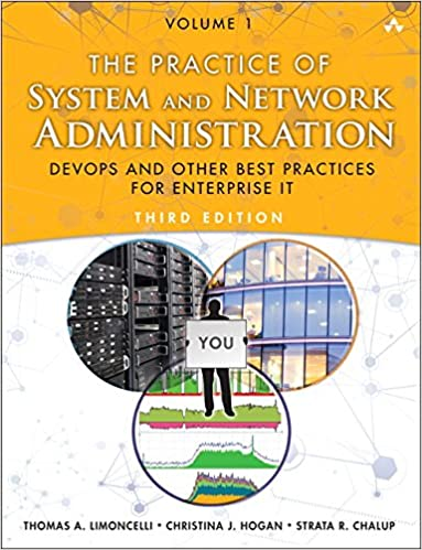 Download the practice of system and network administration volume download the practice of system and network administration volume 1 devops and other best practices for enterprise it 3rd edition pdf full ebook fandeluxe Images