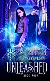 Unleashed (TalentBorn Book 4)