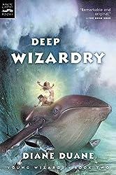 Deep Wizardry (Young Wizards Series Book 2)