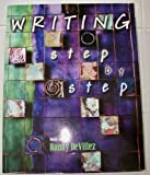 Step by Step College Writing, DeVillez, Randy, 0787271071