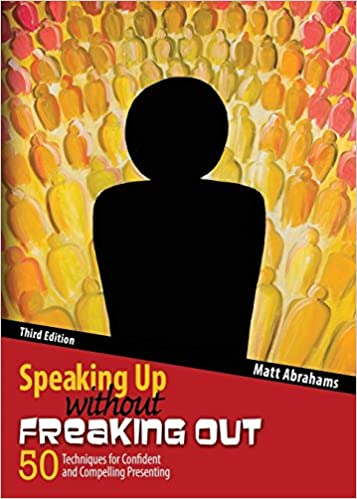 Speaking up without freaking out 50 techniques for confident and speaking up without freaking out 50 techniques for confident and compelling presenting 3rd edition fandeluxe Gallery