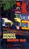 Beatus ille par Muñoz Molina