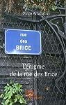 L'énigme de la rue des Brice par Arrabal