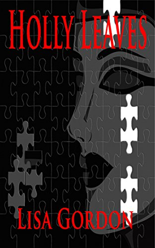 Holly Leaves - A Thriller with a Hint of the Occult