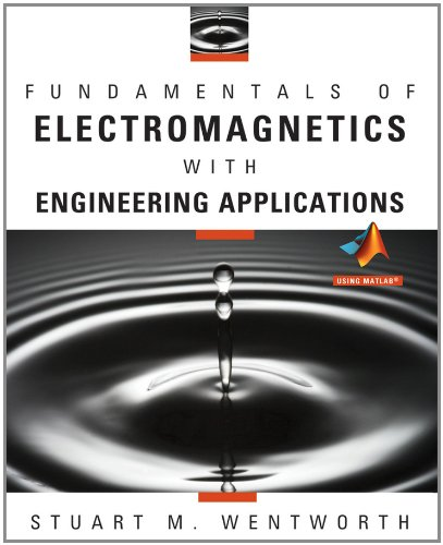 Fundamentals of Electromagnetics with Engineering...