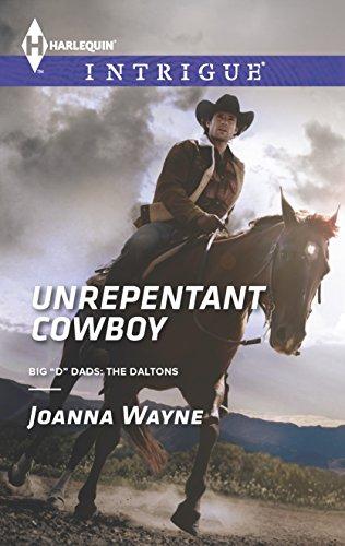 Unrepentant Cowboy (Big 'D' Dads: The - Dads Daltons Big D The