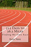 212 Days to 26. 2 Miles, Katie Nave, 1467920614