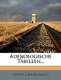 Adenologische Tabellen..., August Schaarschmidt, 1271225778