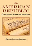 The American Republic, Orestes Augustus Brownson, 1604500212