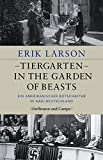img - for Tiergarten - In the Garden of Beasts book / textbook / text book