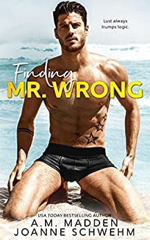 Finding Mr. Wrong by [Madden, A.M., Schwehm, Joanne]