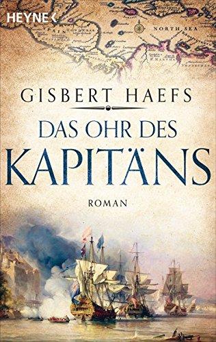 Das Ohr des Kapitäns: Roman