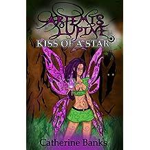 Kiss of a Star (Artemis Lupine Series Book 2)