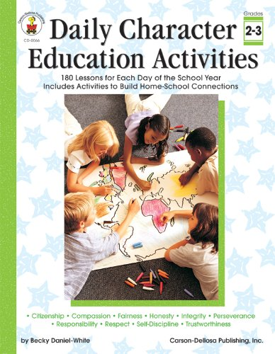 Daily Character Education Activities, Grades 2 - 3: 180 Lessons for Each Day of the School - Building Character Kids