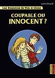 """Afficher """"Les enquêtes de Tim et Chloé<br /> Coupable ou innocent ?"""""""