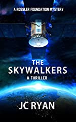 The Skywalkers: A Thriller (A Rossler Foundation Mystery Book 5)