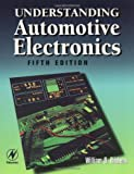 Understanding Automotive Electronics, Fifth Edition