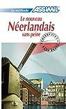 Le Nouveau Néerlandais sans Peine ; Livre par Verlee