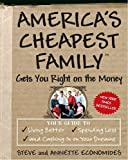 America's Cheapest Family Gets You Right on the Money, Steve Economides and Annette Economides, 0307339459