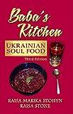 Baba s Kitchen: Ukrainian Soul Food