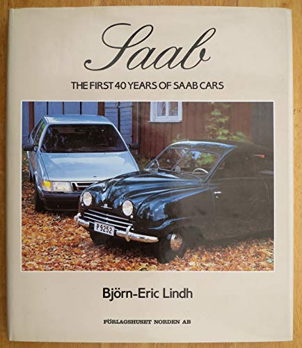 Saab: The First 40 Years of Saab Cars, used for sale  Delivered anywhere in USA