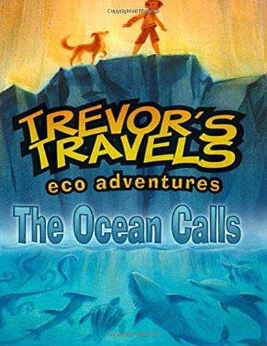 Trevor's Eco Adventures, The Ocean Calls ebook