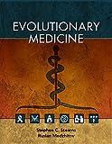 Evolutionary Medicine, S. C. Stearns and Ruslan Medzhitov, 1605352608