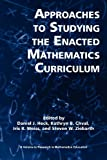 Approaches to Studying the Enacted Mathematics Curriculum, Daniel J. Heck, 1617358770