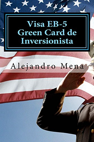 Amazon.com: Visa EB-5 Green Card de Inversionista: Como ...