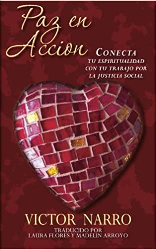 Paz en Accion: Conecta tu espiritualidad con tu trabajo por ...