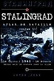 Stalingrad, Atlas de bataille: Volume II