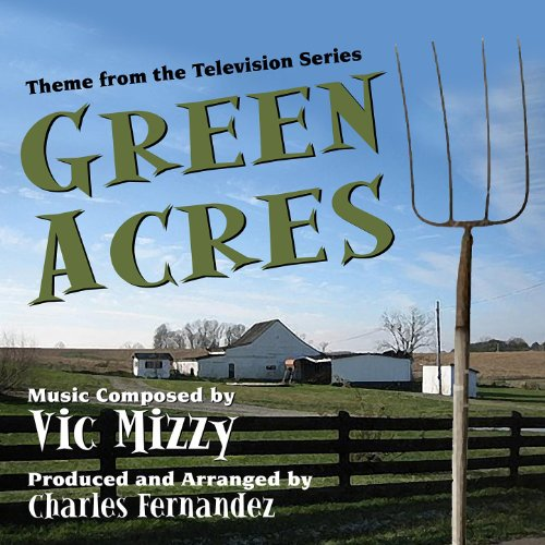 Green Acres - Theme from the TV Series - instrumental (Season Green)