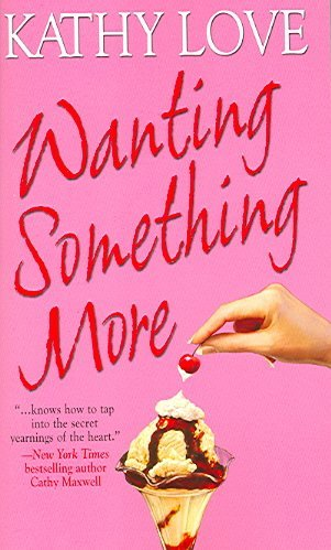 Download Wanting Something More ebook