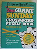 The New York Times Third Giant Sunday Crossword Puzzle Book, Will Weng and Stanley Newman, 0517118386