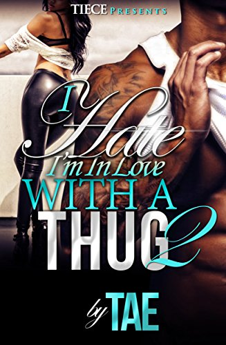 Search : I Hate I'm In Love With A Thug 2