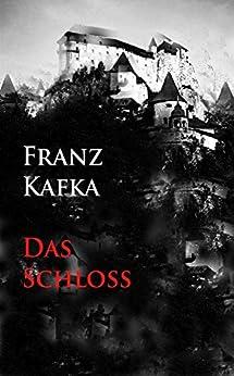 Das Schlo%C3%9F German Franz Kafka ebook