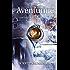 Aventurine (The Chalcedony Chronicles Book 3)
