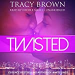 Twisted | Tracy Brown