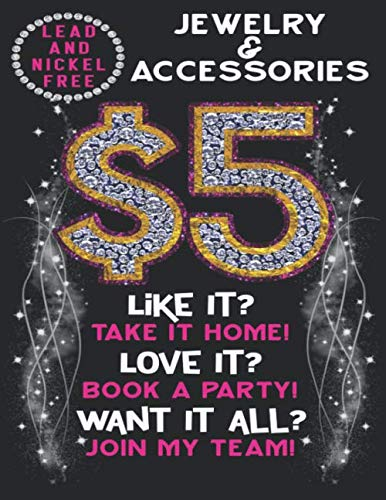 ($5 Jewelry And Accessories Lead And Nickel Free. Like it? Take it home Love it?Book a party.Want it all?Join My Team: A 110 Page Jewelry Consultant ... added to your Paparazzi Accessories Supplies)